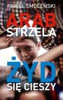 Der Araber schießt, den Juden freut's...