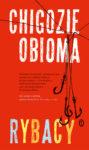 Chigozie Obioma | Rybacy