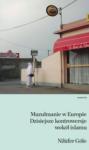 Nilüfer Göle | Muzułmanie w Europie